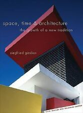 Space, Time and Architecture : The Growth of a New Tradition by Giedion (5th ed)
