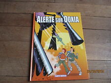 ALBUM BD ALERTE SUR OOXIA   pixel vengeur alteau killofer libon lerouge eo 2006