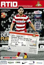 Football Programme plus Ticket DONCASTER ROVERS v SWINDON TOWN Apr 2013