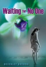 Waiting for No One by Beverley Brenna (2011, Paperback)