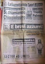 LA GAZZETTA DELLO SPORT=17/6/1991=CHIOCCIOLI=ITALIA-URSS 4-3