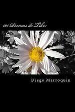 101 Poemas de Tiko: : Un Loco Mas by Diego Marroquin (2014, Paperback)