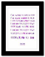 ❤ THE CURE Close To Me ❤ song lyrics typography poster art print - A1 A2 A3 A4