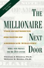 The Millionaire Next Door: The Surprising Secrets of America's Wealthy, Danko, W