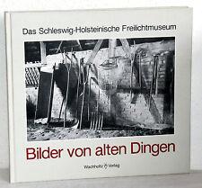 Joachim Thode - BILDER VON ALTEN DINGEN - Carl Ingwer Johannsen (Hrsg)