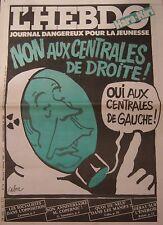 HARA KIRI HEBDO No 12 OCTOBRE 1981 CABU NON AUX CENTRALES DE DROITE !
