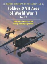 Fokker DVII Aces of WWI Part 2 (Osprey) (WWI Aviation German Air Service in WWI)