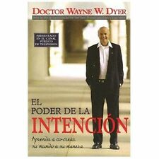 El Poder De La Intencion (Spanish Edition)