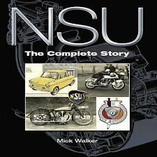 NSU: The Complete Story, Walker, Mick