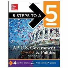 5 Steps to a 5 AP US Government and Politics, 2014-2015 Edition (5 Steps to a 5