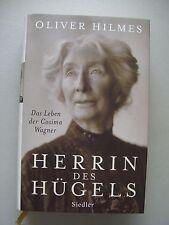 Herrin des Hügels Das Leben der Cosima Wagner 2007