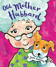 Old Mother Hubbard, Jane Cabrera, New Book