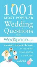 1001 Most Popular Asked Wedding Questions: from WedSpace.com, Lluch, Alex A., Go