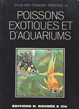 ATLAS DES POISSONS FASCICULE IV POISSONS EXOTIQUES ET D'AQUARIUM