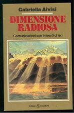ALVISI GABRIELLA DIMENSIONE RADIOSA SUGARCO 1983 UNIVERSO SCONOSCIUTO 104