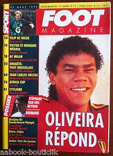 FOOT Magazine du 30/03/1994; Stéphane Van der Heyden/ Oliveira/ AC Milan