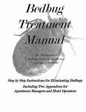Bedbug Treatment Manual : Step by Step Instructions for Eliminating Bedbugs...