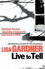 Live to Tell by Lisa Gardner (Paperback, 2011)