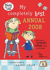 Lauren Child My Completely Best Annual 2008 (Charlie & Lola) Excellent Book