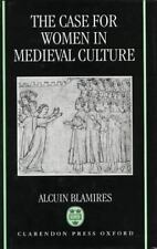 The Case for Women in Medieval Culture, Blamires, Alcuin, New Book