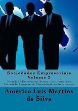 Sociedades Empresariais: Sociedades Empresariais - Volume 2 : Sociedade...