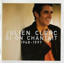 Julien Clerc - Si On Chantait 1968-1997 - CD