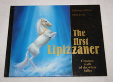 The First Lipizzaner, Creation Myth of the White Ballet 2005 Rare