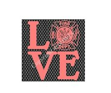 Love Fire Department Decal/Sicker Window Car Mirror ***AVAILABLE IN 20 COLORS***