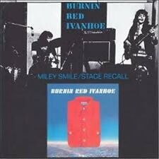 "Burnin Red Ivanhoe: ""Miley Smile / Stage Recall & Shorts""  (2 on 1 CD)"