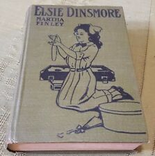 Antique Copy of ELSIE DINSMORE by MARTHA FINLEY Hardcover Book