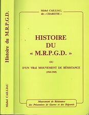 HISTOIRE Mouvement de Résistance & Prisonniers de Guerre & Déportés par CHARETTE