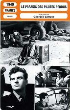 Fiche Cinéma. Movie Card. Le paradis des pilotes perdus (Fr) 1949 Georges Lampin
