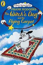 The Witch's Dog and the Flying Carpet (Colour Young Puffin), Frank Rodgers, New