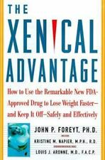 The Xenical Advantage: How To Use the Remarkable New FDA-Approved Drug to Lose W