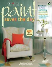 Paint Saves the Day Home Decorating - Lucianna Samu - Paperback