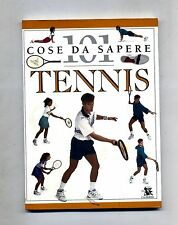 Paul Douglas # 101 COSE DA SAPERE -TENNIS # Edizioni Calderini 1996