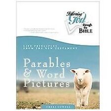 Life Principles from the New Testament Parables and Word Pictures by Cheri...
