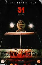 31 movie poster (b) - Rob Zombie poster - 11 x 17 inches - Horror