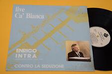 ENRICO INTRA LP LIVE CA BIANCA CONTRO LA SEDUZIONE ORIG ITALY JAZZ NM ! UNPLAYED