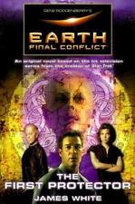 Gene Roddenberry's Earth: Final Conflict--The First Protector-ExLibrary