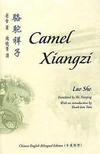 Camel Xiangzi (Bilingual Series on Modern Chinese Literature) by She, Lao