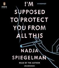 I'm Supposed to Protect You from All This: A Memoir by Nadja Spiegelman NEW CD