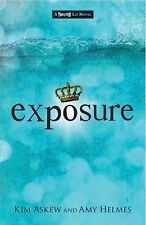 Exposure by Kim Askew and Amy Helmes 2013 YA Twisted Lit SIGNED HC/DJ Book NEW