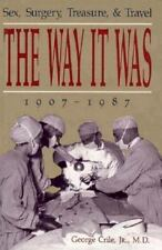 The Way It Was: Sex, Surgery, Treasure, and Travel, 1907-1987-ExLibrary
