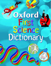 OXFORD FIRST SCIENCE DICTIONARY,VERYGOOD Book