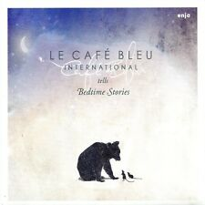 LE CAFE BLEU INTERNATIONAL - TELLS BEDTIME STORIES  CD NEU