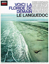 "PUBLICITE ADVERTISING  1964   LE LANGUEDOC  "" LA FLORIDE DE DEMAIN"" (15 pages)"
