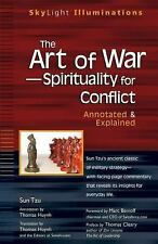 The Art of War -- Spirituality for Conflict: Annotated & Explained, Thomas Huynh