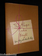 The Shops by India Knight (Hardback, 2003) Commercial Shopping/Retailing Trends