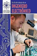Un Dia de Trabajo de Un Ingeniero Electronico (a Day at Work with an E-ExLibrary